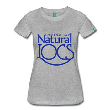 Loving My Natural Locs Dreadlocks Natural Hair Fitted T-Shirt - Gray - Akili Kabibe Apparel