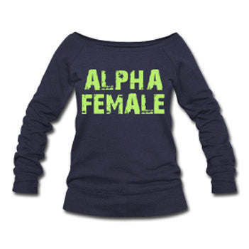 Alpha Female Wide Neck Off Shoulder Sweatshirt
