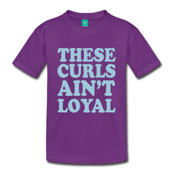 These Curls Ain't Loyal Toddler's Natural Hair T-shirt - Purple