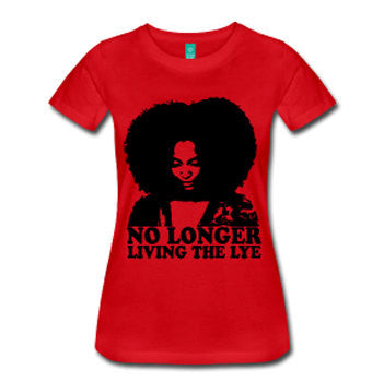 No Longer Living the Lye Women's Natural Hair Fitted T-Shirt - Red - Akili Kabibe Apparel