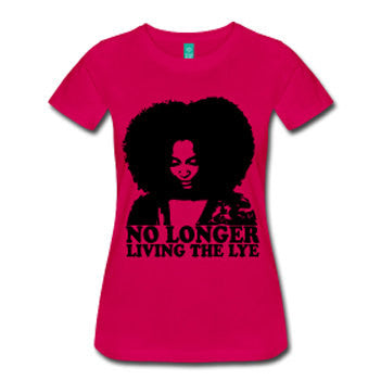 No Longer Living the Lye Women's Natural Hair Fitted T-Shirt - Fuschia - Akili Kabibe Apparel