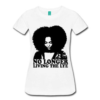 No Longer Living the Lye Women's Natural Hair Fitted T-Shirt - White