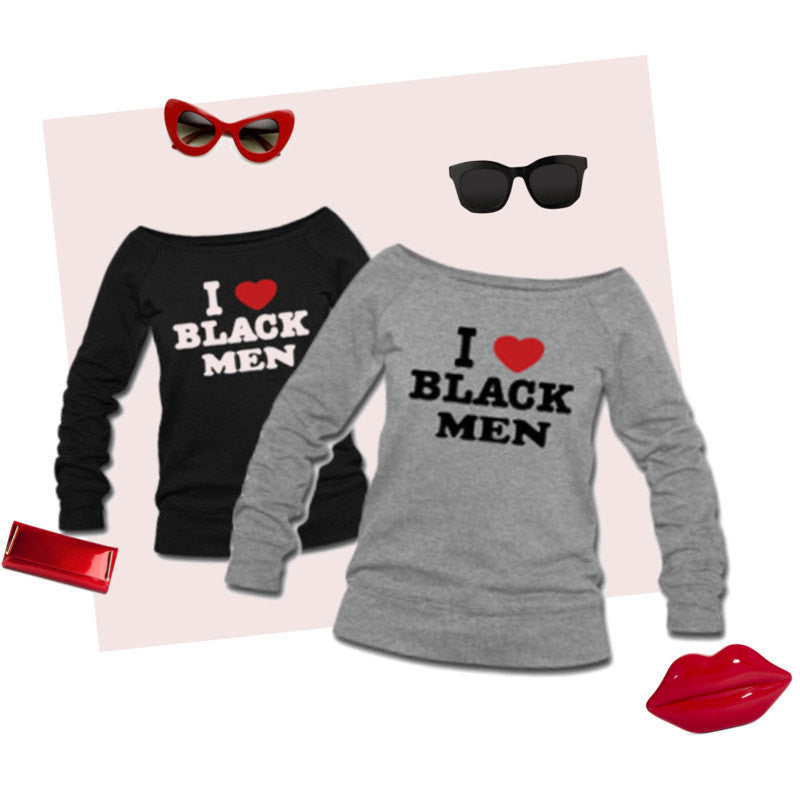 I Love Black Men Wide Neck Off Shoulder Slouchy Women's Sweatshirt - Akili Kabibe Apparel