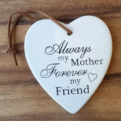 Always My Mother Hanging Heart Ornament