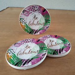 Be Fabulous Coaster - The Chic Nest