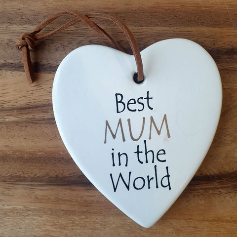 Best Mum In the World Hanging Heart Ornament