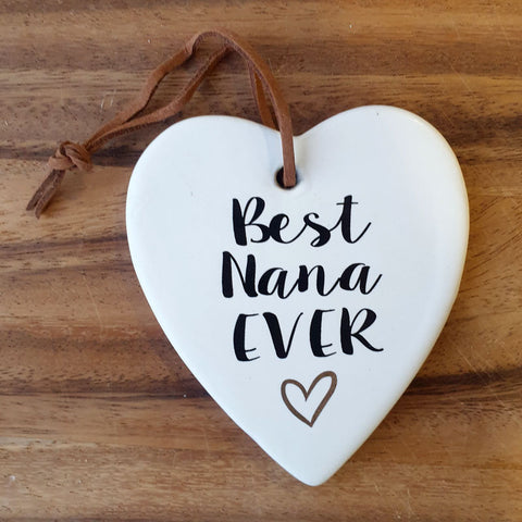 Best Nana Ever Hanging Heart Ornament