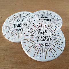 Best Ever Teacher Coaster - The Chic Nest