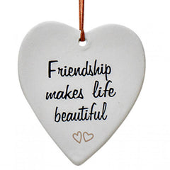 Friendship Makes Life Beautiful Hanging Heart Ornament