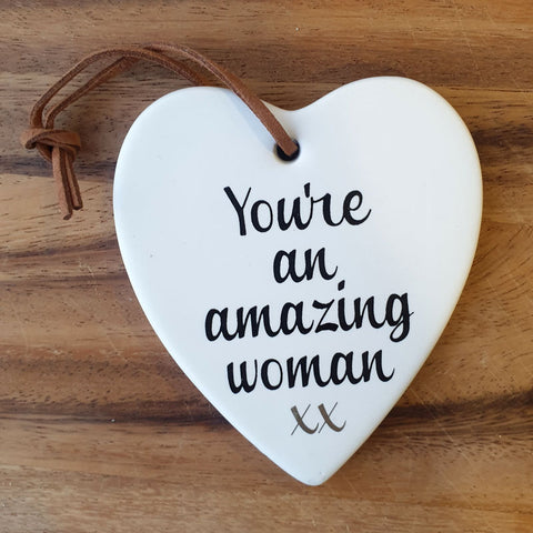 Hanging Heart You're An Amazing Woman Ornament