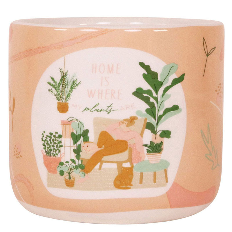 Home Is Where My Plants Are Ceramic Planter Pot