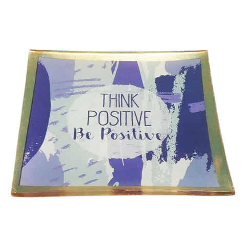 Think Positive Be Positive Trinket Dish