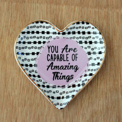 You Are Capable of Amazing Things Trinket Dish