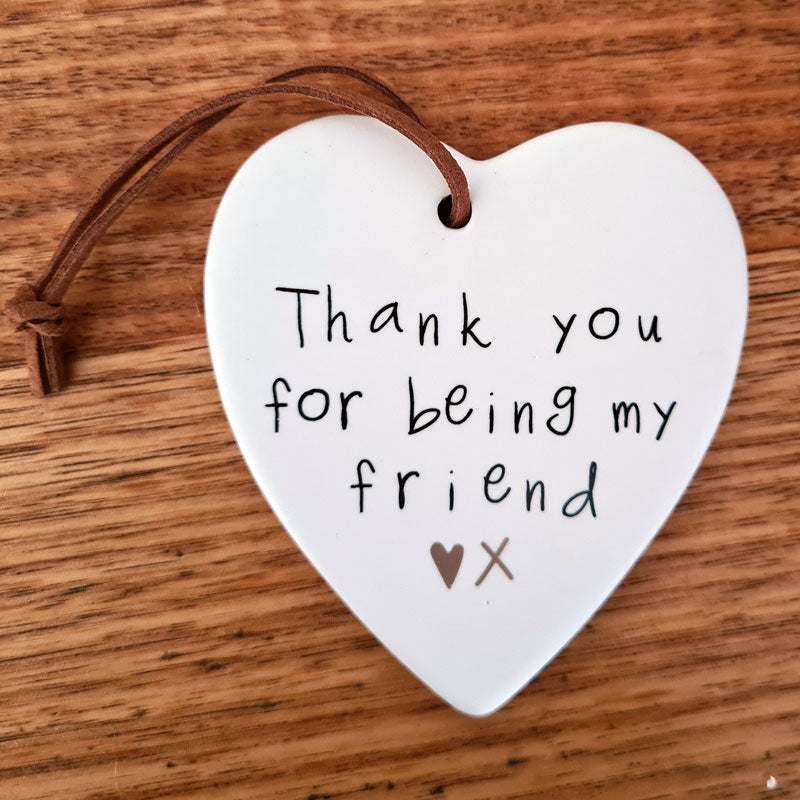 Thank you for being my friend Hanging Heart Ornament