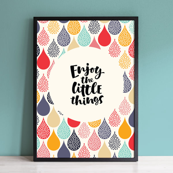 'Enjoy The Little Things' Typography Print