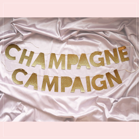 CHAMPAGNE CAMPAIGN banner