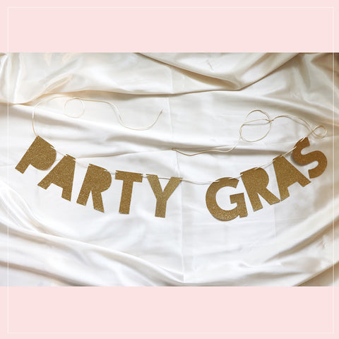 PARTY GRAS banner