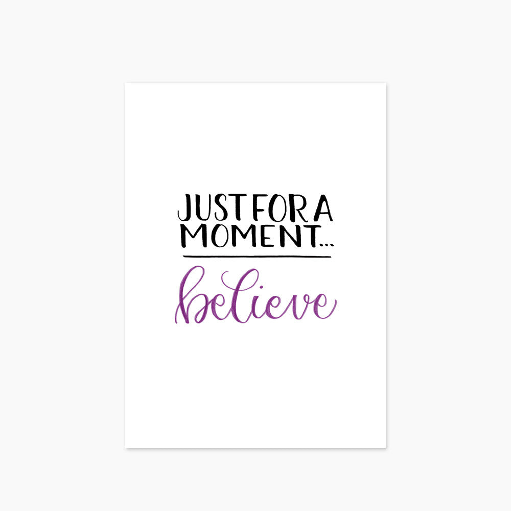 Just For A Moment... Believe