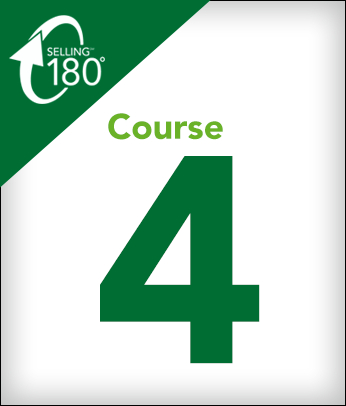 Selling 180 Course 4: Show Me the Money (Qualifying Prospects)