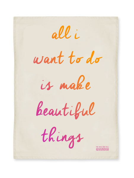 Beautiful Things Kitchen Towel
