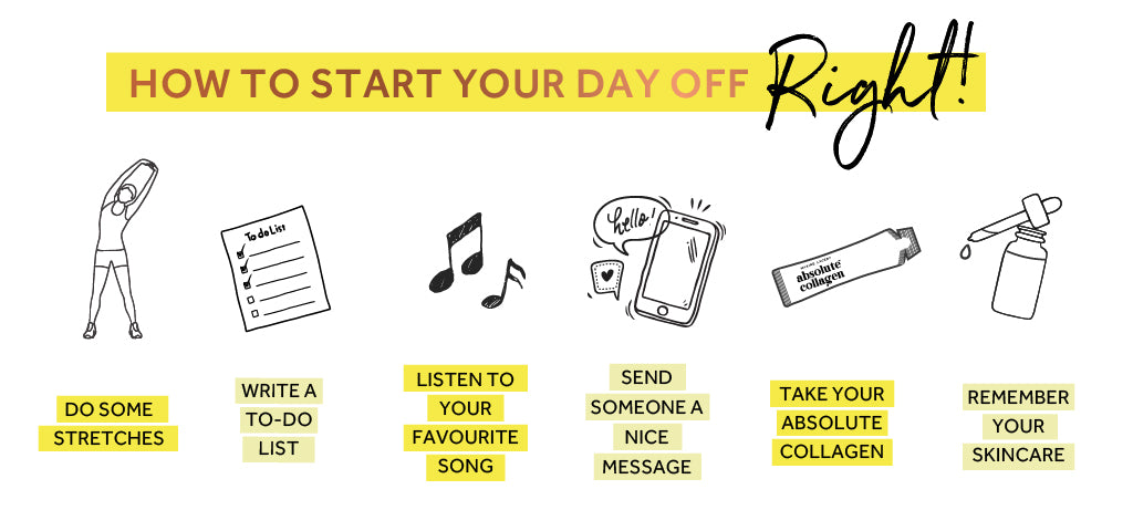 Graphic listing ways to start the day off right, including messaging a friend and listening to your favourite music