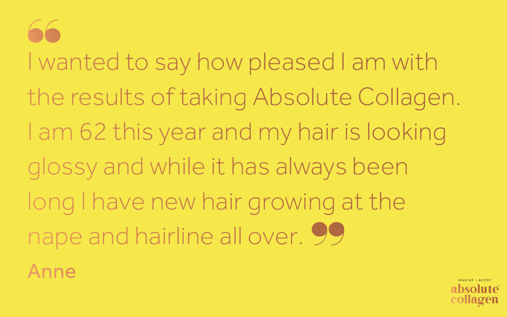 Copper text on yellow background describing the hair benefits experienced by one customer taking Absolute Collagen