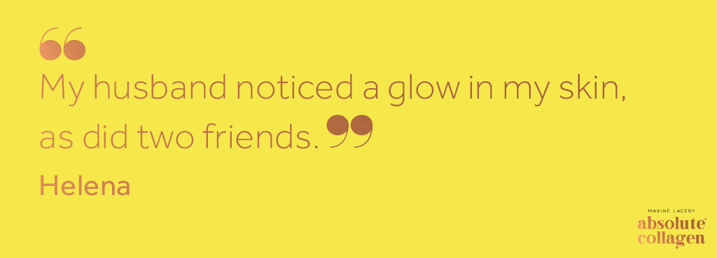 Copper text on yellow background describing how an Absolute Collagen customer noticed a glow to her skin after taking Absolute Collagen