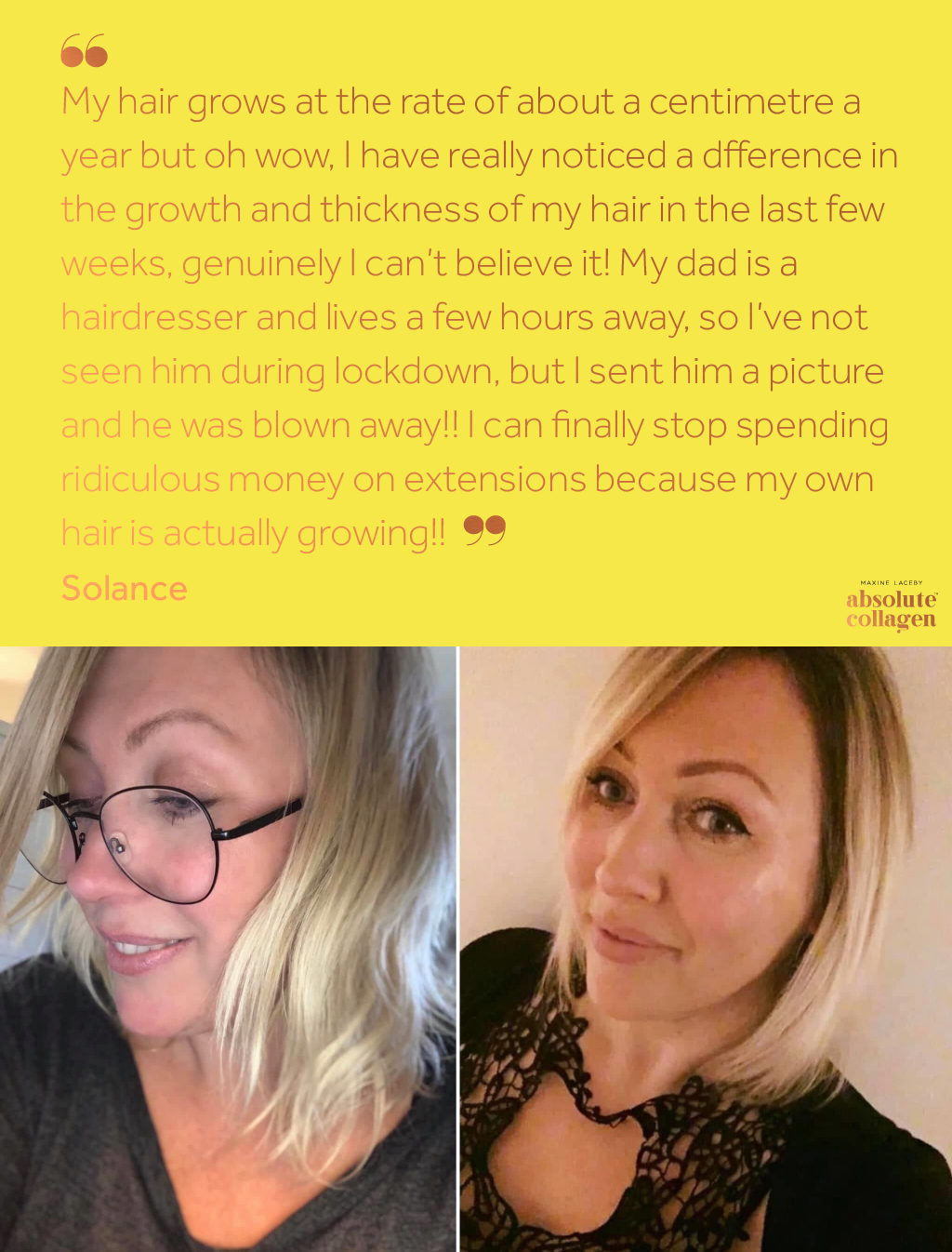 Before and after photos of a white woman with blonde hair showing increased hair growth from taking Absolute Collagen, below text on a yellow background describing how Absolute Collagen has helped her