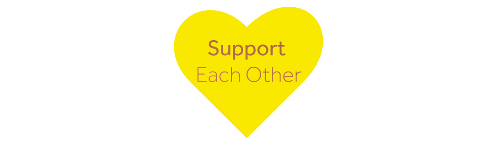 "Yellow heart on a white background with the words ""support each other"" on the heart"
