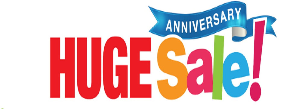 Anniversary Sale NOW ON