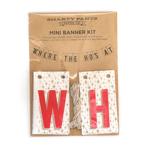 Where the ho's at Mini Banner