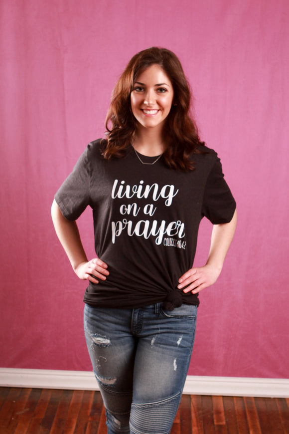 Living On A Prayer Tee - Truly Yours, Fashion