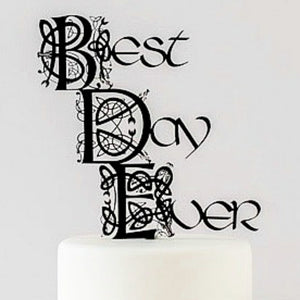 "Celtic Knot ""Best Day Ever"" Wedding Cake Topper (FREE SHIPPING)"