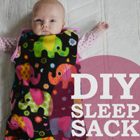 Sew Your Own Sleep Sack