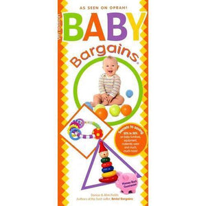 Baby Bargains: 10th Edition