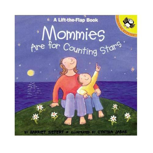Mommies are for Counting Stars (Lift-the-Flap book)