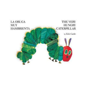 The Very Hungry Caterpillar- Bilingual