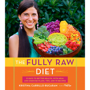 The Fully Raw Diet: 21 Days to Better Health