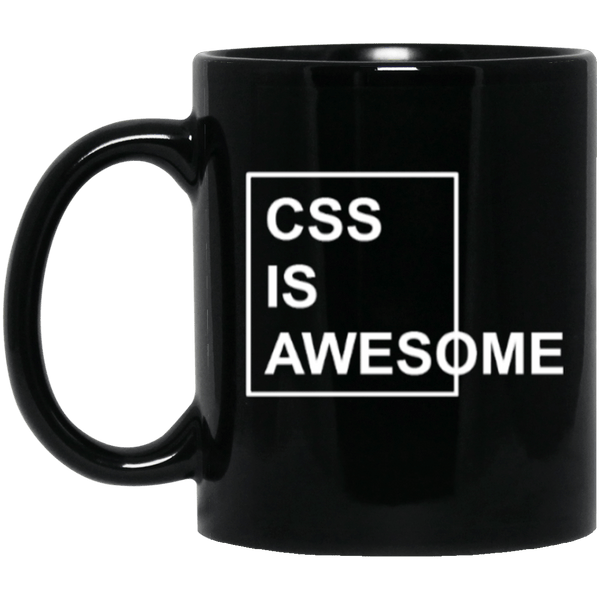 CSS is Awesome (mug) - Programming Tshirt, Hoodie, Longsleeve, Caps, Case - Tee++
