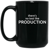 There's No Test Like Production (mug) - Programming Tshirt, Hoodie, Longsleeve, Caps, Case - Tee++