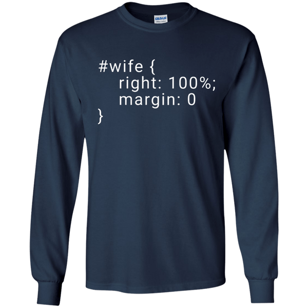 Wife is Right - Programming Tshirt, Hoodie, Longsleeve, Caps, Case - Tee++