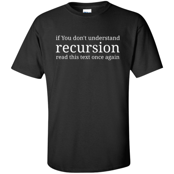 Recursion (tall) - Tshirt, Hoodie, Longsleeve, Caps, Case - All at Tee++