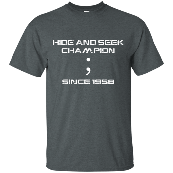 Hide and Seek Champion - Programming Tshirt, Hoodie, Longsleeve, Caps, Case - Tee++
