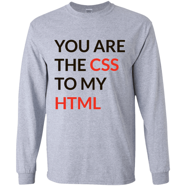 CSS To My HTML - Tshirt, Hoodie, Longsleeve, Caps, Case - All at Tee++