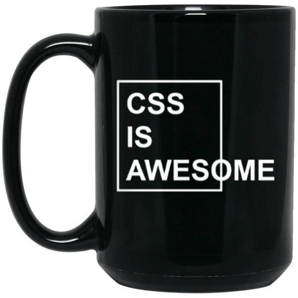 CSS is Awesome (mug)
