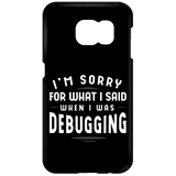 Sorry For What I Said (phone case)