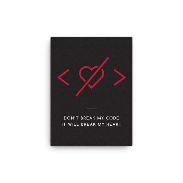 Don't break my code (canvas) - Programming Tshirt, Hoodie, Longsleeve, Caps, Case - Tee++