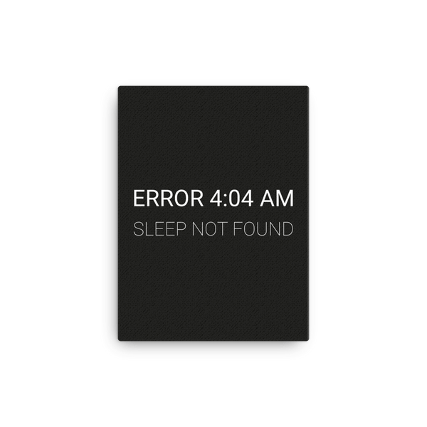 Error 4:04 AM (canvas) - Programming Tshirt, Hoodie, Longsleeve, Caps, Case - Tee++