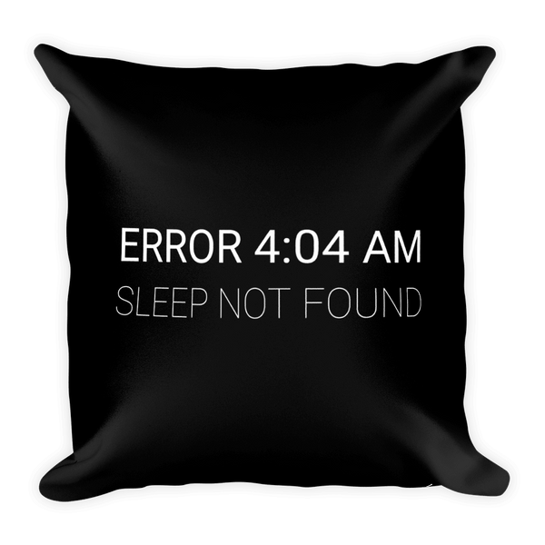 Error 4:04 AM (pillow)