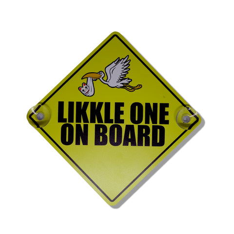 "Parlor 23 ""Likkle One On Board"" Car Sign"